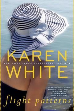 Flight Patterns by Karen White