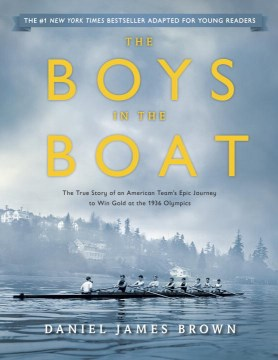 Product The Boys in the Boat: The True Story of an American Team's Epic Journey to Win Gold at the 1936 Olympics
