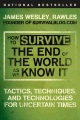 Product How to Survive the End of the World As We Know It