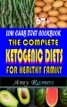 Product 67+ Low Carb Diet Cookbook: The Complete Ketogenic Diets for Healthy Family