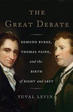 Product The Great Debate: Edmund Burke, Thomas Paine, and the Birth of Right and Left