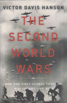 Product The Second World Wars: How the First Global Conflict Was Fought and Won