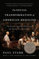 Product The Social Transformation of American Medicine