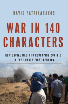 Product War in 140 Characters: How Social Media Is Reshaping Conflict in the Twenty-first Century