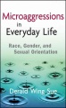 Product Microaggressions in Everyday Life: Race, Gender, and Sexual Orientation