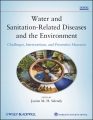 Product Water and Sanitation-Related Diseases and the Envi