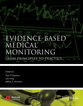 Product Evidence-based Medical Monitoring: From Principles to Practice