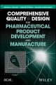 Product Comprehensive Quality by Design for Pharmaceutical