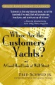 Product Where Are the Customers' Yachts? or a Good Hard Look at Wall Street