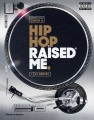 Product Hip Hop Raised Me