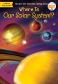 Product Where Is Our Solar System?