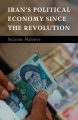 Product Iran's Political Economy Since the Revolution