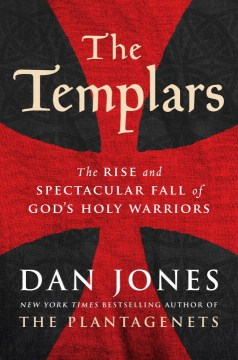 Product The Templars: The Rise and Spectacular Fall of God's Holy Warriors