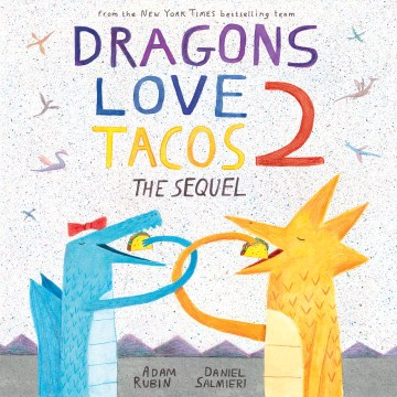 Product Dragons Love Tacos 2: The Sequel