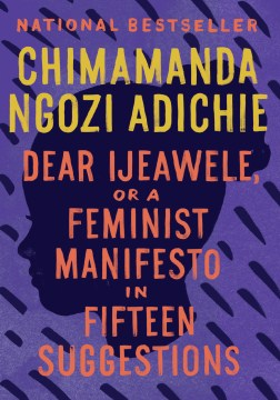 Product Dear Ijeawele, Or A Feminist Manifesto in Fifteen Suggestions