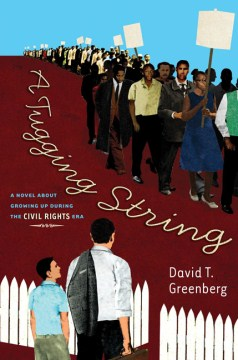 Product A Tugging String: A Novel About Growing Up During the Civil Rights Era