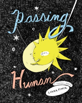 Product Passing for Human: A Graphic Memoir