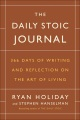 Product The Daily Stoic Journal: 366 Days of Writing and Reflection on the Art of Living