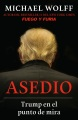 Product Asedio / Siege: Trump en el punto de mira / Trump Under Fire