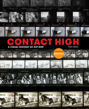 Product Contact High: A Visual History of Hip-Hop