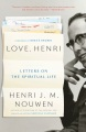 Product Love, Henri: Letters on the Spiritual Life