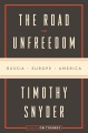 Product The Road to Unfreedom