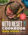 Product The Keto Reset Diet Cookbook: 150 Low-carb, High-fat Ketogenic Recipes to Boost Weight Loss