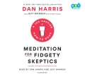 Product Meditation for Fidgety Skeptics: A 10% Happier How-to Book: Library Edition