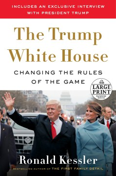 Product The Trump White House: Changing the Rules of the Game