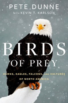 Product Birds of Prey: Hawks, Eagles, Falcons, and Vultures of North America