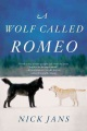 Product A Wolf Called Romeo