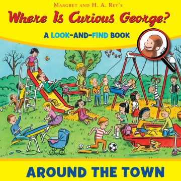 Product Where Is Curious George? Around the Town: A Look-and-find Book