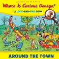 Product Where Is Curious George? Around the Town