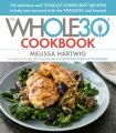 Product The Whole30 Cookbook: 150 Delicious and Totally Compliant Recipes to Help You Succeed With the Whole30 and Beyond