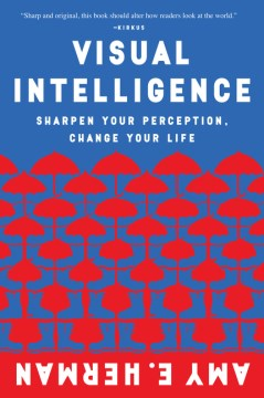 Product Visual Intelligence: Sharpen Your Perception, Change Your Life
