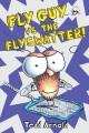 Product Fly Guy vs. The Flyswatter!
