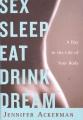 Product Sex Sleep Eat Drink Dream