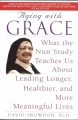 Product Aging With Grace: What the Nun Study Teaches Us About Leading Longer, Healthier, and More Meaningful Lives