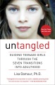 Product Untangled: Guiding Teenage Girls Through the Seven Transitions into Adulthood