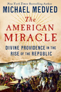 Product The American Miracle: Divine Providence in the Rise of the Republic
