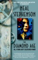 Product The Diamond Age: Or, a Young Lady's Illustrated Primer
