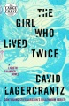 Product The Girl Who Lived Twice: A Lisbeth Salander Novel, Continuing Stieg Larsson's Millennium