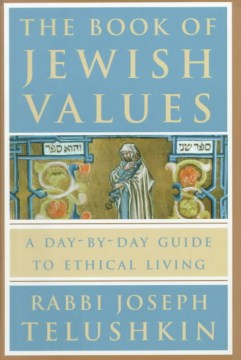 Product The Book of Jewish Values: A Day-By-Day Guide to Ethical Living