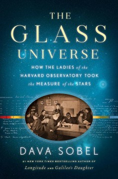 Product The Glass Universe: How the Ladies of the Harvard Observatory Took the Measure of the Stars