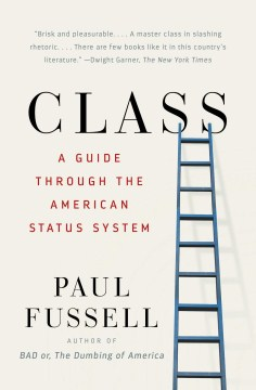 Product Class: A Guide Through the American Status System
