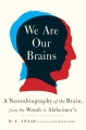 Product We Are Our Brains