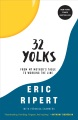 Product 32 Yolks: From My Mother's Table to Working the Line