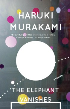 Product The Elephant Vanishes: Stories