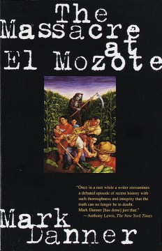 Product The Massacre at El Mozote: A Parable of the Cold War