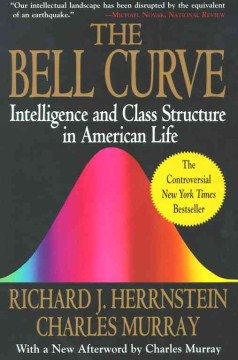 Product The Bell Curve: Intelligence and Class Structure in American Life